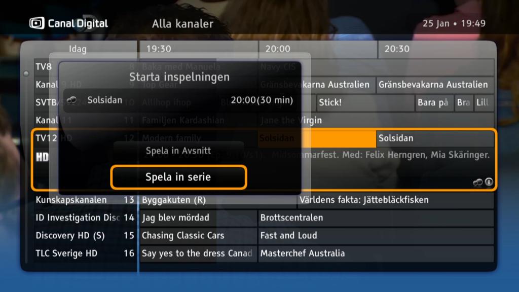När du väljer att spela in tv-program från programguiden kan du välja att spela in ett enskilt avsnitt eller hela serien.