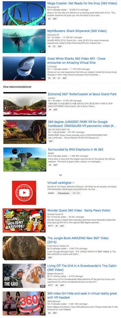Det finns massvis med VR-material och 360-filmer på Youtube.